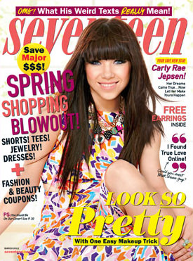 Carly Rae Jepsen on Seventeen Magazine March 2013 cover